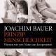 Bauer+2006+-+Prinzip+Menschlichkeit